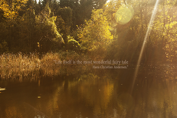 vesta mebel blog-life is the most wonderful fairytale quote Andersen